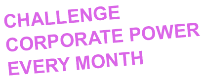 Challenge Corporate Power Every Month